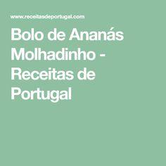 Bolo de Ananás Molhadinho - Receitas de Portugal
