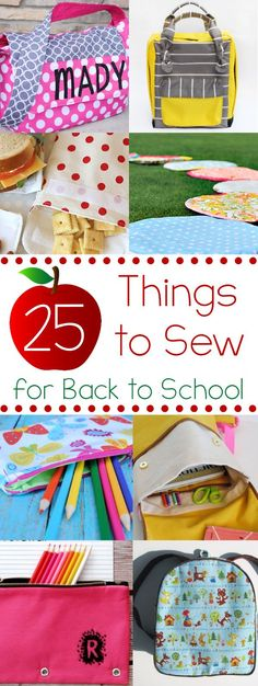 25 things to sew for back to school.