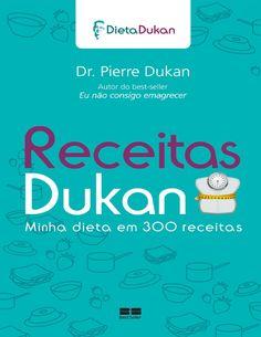 ISSUU - Receitas Dukan - Minha Dieta em 300 Receitas por Mell Santos