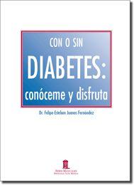 Con o sin diabetes: conóceme y disfruta