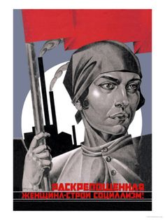 You Are Now a Free Woman, Help Build Socialism! #soviet