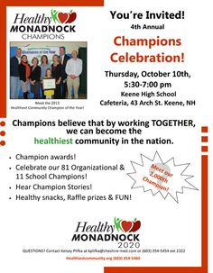 Save the Date for our upcoming 4th annual Champions Celebration Event October 10th 5:30-7:00 pm @ Keene High School! Champion awards, healthy snacks, raffles, meeting our 2000th Champion & MORE!