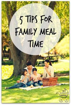 These five tips will make family meal time more enjoyable — and more doable! | Fit Bottomed Mamas