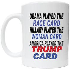Obama Played The Race Card Coffee Cup Awesome Graphics https://www.amazon.com/dp/B06XG73ZWW/ref=cm_sw_r_pi_dp_x_Mp2VybRR8YB5Z