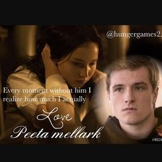 Every moment without him I realize how much I actually love Peeta Mellark Question: last thing you eat? I eat for the last time candy❤please comment❤