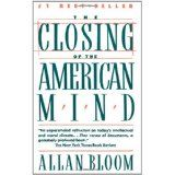 The Closing of the American Mind (Paperback)By Alan Bloom