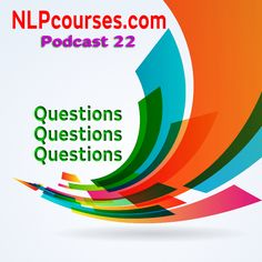 Questions, questions and questions We have collected a few of the questions we get asked about NLP and created a podcast for you. We are thinking of making this a regular event where we answer your questions. We cover: Do embedded commands work? How to do embedded commands Examples of embedded commands When not to …