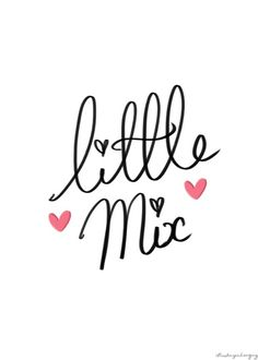 Little Mix x