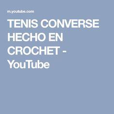 TENIS CONVERSE HECHO EN CROCHET - YouTube
