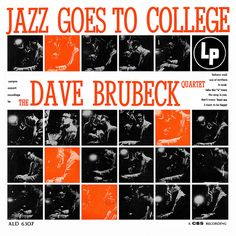 Dave Brubeck - Jazz Goes To College