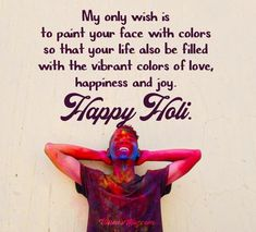 Holi Wishes 2021 : Happy Holi Messages and Greetings Holi Wishes Messages, Holi Wishes Quotes, Holi Wishes Images, Happy Holi Quotes, Happy Holi Images, Happy Holi Greetings, Happy Holi Wishes, Birthday Wishes For Girlfriend, Birthday Wishes And Images