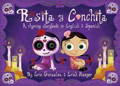 Rosita y Conchita:  a rhyming storybook in English & Spanish (EL DIA DE LOS MUERTOS)...has a cute link to a Kermit coloring page