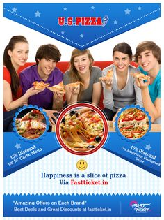 #Happiness is a Slice of #Pizza... Cheezy Offers on U.S.Pizza   Recharge your #Cell phone, #DTH refills, #Movie Tickets Booking from www.fastticket.in and get your #Coupon of #USPizza now...