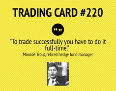 Trading Card #220: Trading Full- Time by Monroe Trout