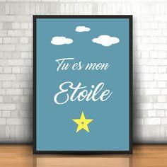 """Affiche 'tu es mon étoile"""""""