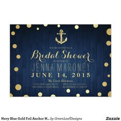Navy Blue Gold Foil Anchor Nautical Bridal Shower Invitation -Available at Boardman Printing Bridal Shower Cards, Bridal Shower Decorations, Bridal Shower Favors, Bridal Shower Invitations, Invites, Nautical Bridal Showers, Gold Bridal Showers, Nautical Wedding, Nautical Theme