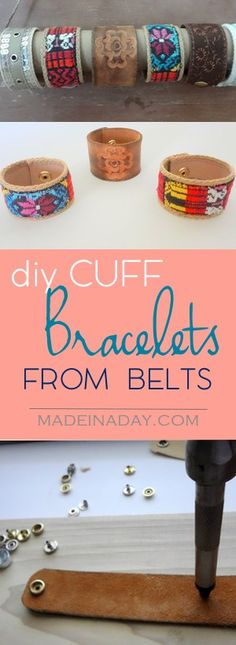 DIY Cuff Bracelets, Take old belts and make them into one of kind bracelets! Leather cuff, belt cuff, leather belt cuff bracelets, tutorial on madeinaday.com via @madeinaday