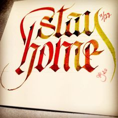 stay home stay safe calligraphy Bell Cal - Test Beautiful Fonts, Stay Safe, Calligraphy, Lettering, House, Instagram, Artists, Drawings, Alphabet Soup