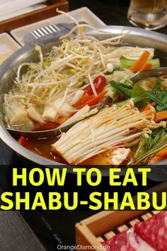 You don't know how to eat SHABU-SHABU? Here is a guide to the delicius Japanese food.  Shabu-Shabu and Sukiyaki are both considered a type of hot pot with many vegatables and slices of beef! The best Shabu-Shabu restaurant in Ikebukuro - Tokyo. Discover Japnese culture and food in my German blog about Japan. #ikebukuro #restaurant #shabushabu #tokyo #nabezo #japan