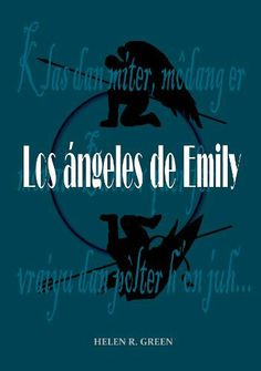 Los ángeles de Emily (Spanish Edition) by Helen R. Green. $1.19. 272 pages