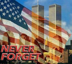 We remember 9-11 as if it were today.  We pray for the loved ones who have lost loved ones on that horrific day.  We are stronger today as a result of this tragedy.