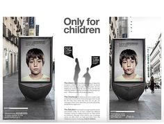 Only for Children // Fundación ANAR - Nacho Capelo , Art Direction Social Campaign, Advertising Campaign, Clever Advertising, Advertising Design, Point Of Purchase, Concept Board, Children Images, Guerrilla, Holographic