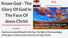 The glory of God is His character. Christ, the outshining of the Father's glory, came to the world to represent God to men. Jesus Face, Knowing God, Gods Love, Jesus Christ, Blogging, Messages, Posts, Gallery, Illustration