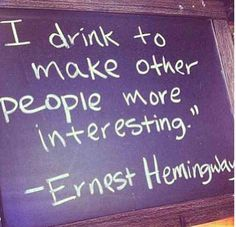 Ernest Hemingway is one of my favorites. He was kind of a dick, but I love this phrase. Ernest Hemingway, Hemingway Quotes, Great Quotes, Quotes To Live By, Me Quotes, Funny Quotes, Inspirational Quotes, Qoutes, Fight Quotes