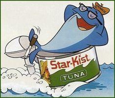 "Star*Kist Tuna - ""Sorry Charlie"". I had a Charlie the Tuna watch!!!"