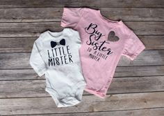 Big Sister Little Brother Outfit, Big Sister to a Little Mister, Little Mister, Matching sibling shi Big Sister Little Sister, Big Sister Shirts, Brother, Big Sisters, Sibling Shirts, Baby Shirts, Onesies, Carters Baby Boys, Baby Boy Outfits
