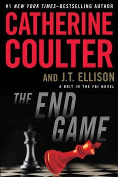 The end game / Catherine Coulter and J. T. Ellison.
