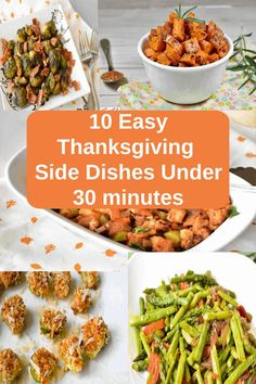10 delicious and easy Thanksgiving Side Dishes you can make under 30 minutes. It includes vegan , paleo, gluten-free recipes. Thanksgiving Vegetables, Thanksgiving Side Dishes, Thanksgiving Recipes, Holiday Recipes, Family Recipes, Vegetarian Thanksgiving, Christmas Recipes, Appetizer Recipes, Appetizers