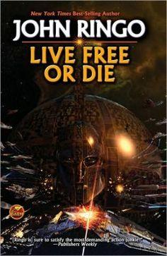 Live Free or Die (Troy Rising Series #1) by John Ringo