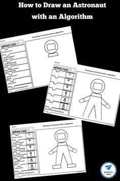 children will have fun exploring how an algorithm works and learning how to draw an astronaut. There are three versions of this free printable worksheet in the set. Solar System Activities, Space Activities, Printable Activities For Kids, Kids Learning Activities, Science Activities, Steam Activities, Educational Activities, Cool Science Experiments, Learn To Code