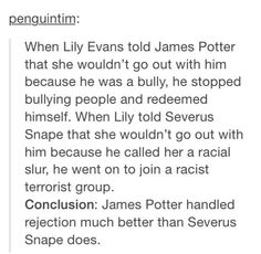 And who does everybody hate? That's right. James Potter
