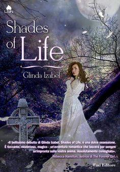 Shades of Life di Glinda Izabel - Fazi Lain - 31 Maggio