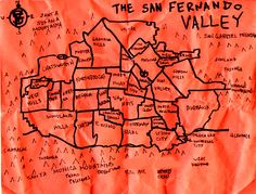 -A valley girl from The San Fernando Valley - (this must be fairly recent, Sepulveda is now North Hills)
