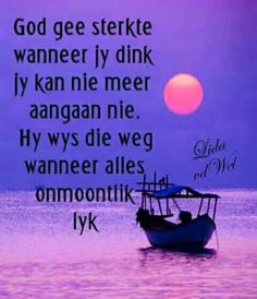 God is alles Bible Teachings, Good Night Quotes, Word Pictures, Afrikaans, My Land, Jehovah, Holy Spirit, Prayers, Encouragement