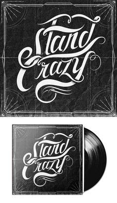 Stand Crazy by Alan Guzman
