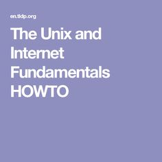 The Unix and Internet Fundamentals HOWTO