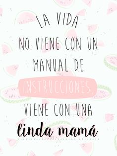 Pin by mercedes on pensamientos Mothers Day Quotes, Mothers Day Crafts, Mom Quotes, Happy Mothers Day, Mr Wonderful, Mom Day, Spanish Quotes, Gifts For Mom, Quote Of The Day