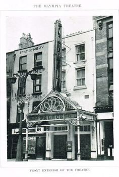 The History Of The Olympia Theatre Dublin Cork Ireland, Dublin Ireland, Ireland Travel, Old Images, Old Pictures, Old Photos, Dublin Street, Dublin City, Ivy Rose