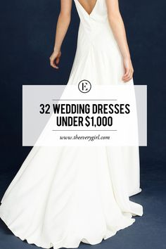 32 Wedding Dresses Under $1000 #theeverygirl