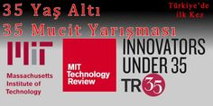 MIT Üniversitesi 35 Yaş Altı 35 Mücit Yarışmasını ilk kez Türkiye'de yapacak.  http://unidestek.net/mit-universitesi-35-yas-alti-35-mucit-yarismasi/