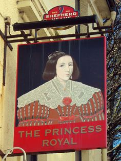 The Princess Royal - When King Henry VIII split the UK away from the Catholic Church in the early 1500s to establish the monarch as head of the Church of England, pub names stopped favoring religious symbols and began featuring images of royal figures
