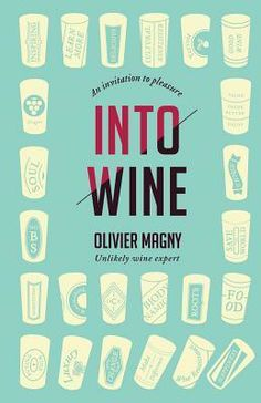 Into Wine: An Invitation to Pleasure Kindle Ebook for FREE