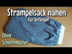 Strampelsack Nähanleitung - OHNE Schnittmuster- Anfänger - Nähtinchen - YouTube