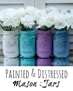 Painted Mason Jars for Spring - Mason Jar Crafts Love
