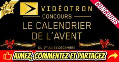 Concours Calendrier de l'avent Videotron: 48 prix à gagner d'une valeur totale de 22 875,00 $ Broadway Shows, I Win, Advent Calendar, Pageants, Recipe
