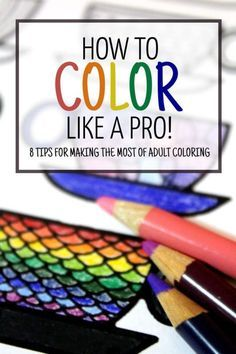 Do you love complex coloring pages for adults, and want to turn them into masterpieces? Turn you free printable adult coloring pages into artwork with these tips on how to color like a pro!